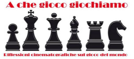 A CHE GIOCO GIOCHIAMO